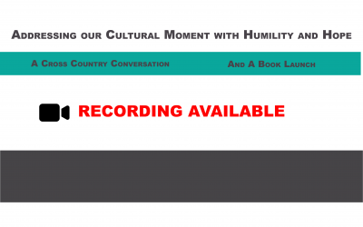 Addressing Our Cultural Moment With Humility And Hope Recording